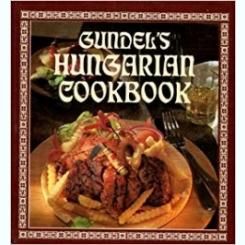 GUNDEL'S HUNGARIAN COOKBOOK  (CARTE IN LIMBA FRANCEZA)