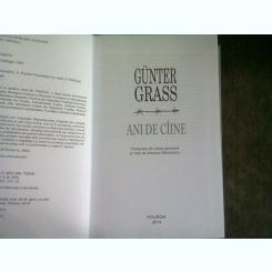 Gunter Grass , Ani de caine