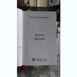 HAMLET. MACBETH - WILLIAM SHAKESPEARE