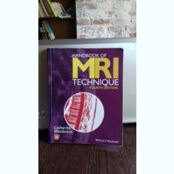 HANDBOOK MRI TECHNIQUE - CATHERINE WESTBROOK  (RMN MANUAL TEHNIC)