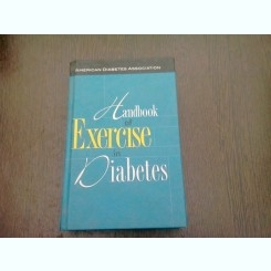 HANDBOOK OF EXERCISE IN DIABETES - NEIL RUDERMAN  (CARTE IN LIMBA ENGLEZA)