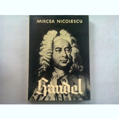 HANDEL - MIRCEA NICOLESCU