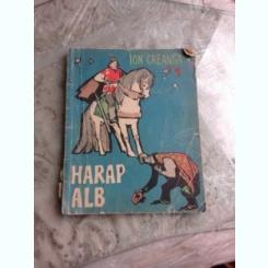 HARAP ALB - ION CREANGA