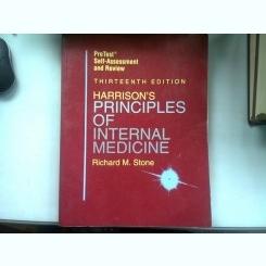HARRISON'S PRINCIPLES OF INTERNAL MEDICINE - RICHARD M. STONE  (PRINCIPIILE HARRISON IN MEDICINA INTERNA)