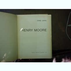 Henry Moore - Ionel Jianu