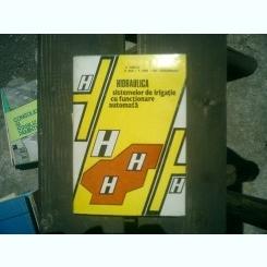Hidraulica sistemelor de irigatie cu functionare automata - S. Hancu, E. Rus, P. Dan, Gh. Teodoreanu