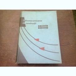 HIDROMECANIZAREA IN CONSTRUCTII - P. GHINESCU