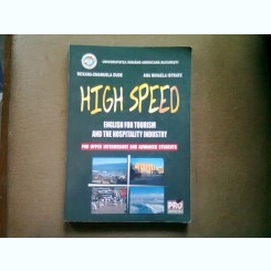 HIGH SPEED. ENGLISH FOR TOURISM AND THE HOSPITALITY INDUSTRY - ROXANA EMANUELA DUDE
