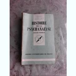 HISTOIRE DE LA PSYCHANALYSE - ROGER PERRON