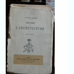 Histoire de l'architecture - Auguste Choisy