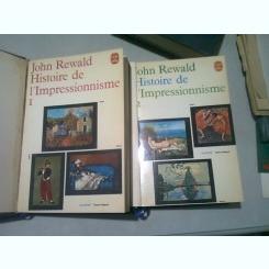 HISTOIRE DE L'IMPRESSIONNISME I- JOHN REWALD-VOL1,2