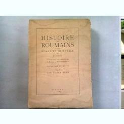 HISTOIRE DES ROUMAINS ET DE LA ROMANITE ORIENTALE - N. IORGA  VOL.IV/LES CHEVALIERS