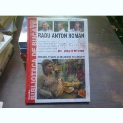 Hop si noi pe papa=mond - Radu Anton Roman
