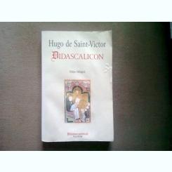 HUGO DE SAINT VICTOR - DIDASCALICON