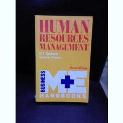 HUMAN RESOURCES MANAGEMENT - H.T. GRAHAM  (CARTE IN LIMBA ENGLEZA)