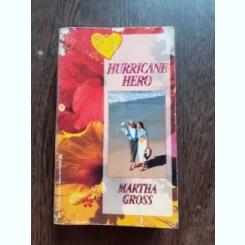 HURRICANE HERO - MARTHA GROSS  (CARTE IN LIMBA ENGLEZA)