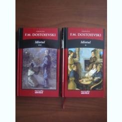 IDIOTUL - DOSTOIEVSKI 2 VOLUME