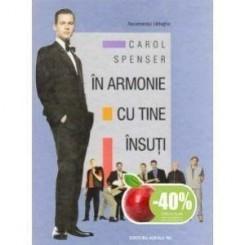 IN ARMONIE CU TINE INSUTI - CAROL SPENSER   (RECOMANDAT BARBATILOR)