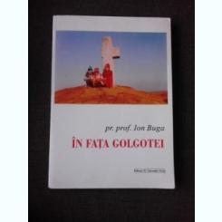 IN FATA GOLGOTEI - IOAN BUGA