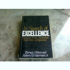 IN SEARCH OF EXCELLENCE - THOMAS J. PETERS  (CARTE IN LIMBA ENGLEZA)
