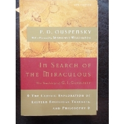 IN SEARCH OF MIRACULOUS - P.D. OUSPENSKY