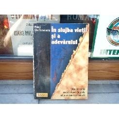In slujba vietii si a adevarului vol.1 , Paul Stefanescu