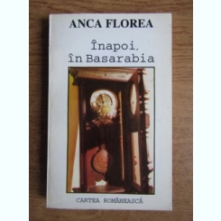 INAPOI, IN BASARABIA - ANCA FLOREA