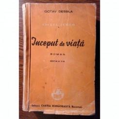 INCEPUT DE VIATA - OCTAV DESSILA