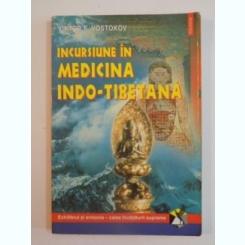 INCURSIUNE IN MEDICINA INDO-TIBETANA DE VIKTOR F. VOSTOKOV 2001