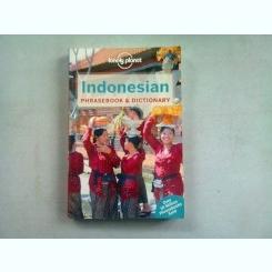 INDONESIAN. PHRASEBOOK & DICTIONARY (GLOSAR SI DICTIONAR)