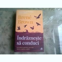 INDRAZNESTE SA CONDUCI - BRENE BROWN