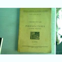 INDREPTAR DE PROSECTURA. LUCRARI PRACTICE - I. MACARIE