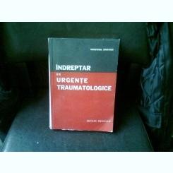INDREPTAR DE URGENTE TRAUMATOLOGICE - I. SUTEU