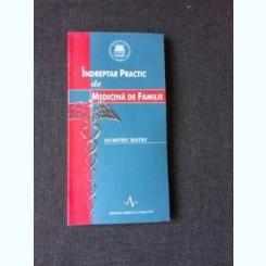 INDREPTAR PRACTIC DE MEDICINA DE FAMILIE - DUMITRU MATEI