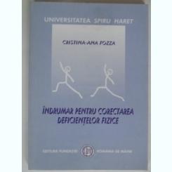 INDRUMAR PENTRU CORECTAREA DEFICIENTELOR FIZICE - CRISTINA ANA FOZZA