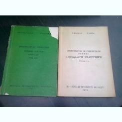 INDRUMATOR DE PROIECTARE PENTRU INSTALATII ELECTRICE - C. BIANCHI  2 VOLUME