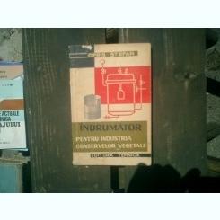 Indrumator pentru industria conservelor vegetale - Opris Stefan