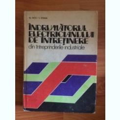 INDRUMATORUL ELECTRICIANULUI DE INTRETINERE -N. NITU- I. STANA