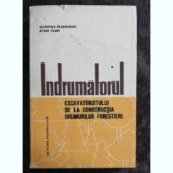 INDRUMATORUL EXCAVATORISTULUI DE LA CONSTRUCTIA DRUMURILOR FORESTIERE