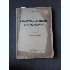 INDUSTRIA AURULUI DIN ROMANIA - ILIE HAIDUC