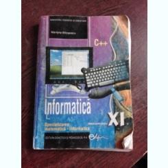 INFORMATICA C++, MANUAL CLASA XI-A - MARIANA MILOSESCU