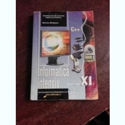 INFORMATICA INTENSIV, MANUAL PENTRU CLASA XI-A - MARIANA MILOSESCU