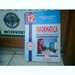 Informatica manual pentru clasa a XII-a - Marcel Andrei Homorodean si Simona Petrescu