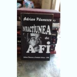 INFRACTIUNEA DE A FI - ADRIAN PAUNESCU