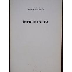 INFRUNTAREA - IEROMONAHUL NEOFIT