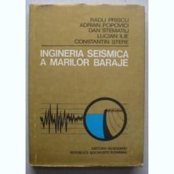 Ingineria Seismica A Marilor Baraje - Colectiv