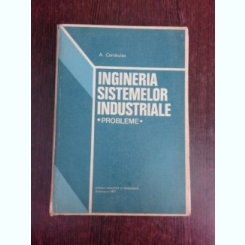 Ingineria sistemelor industriale, probleme - A. Carabulea