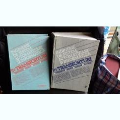 INGINERIE DE SISTEM, AUTOMATIZARI SI INFORMATICA IN TRANSPORTURI -   2 VOLUME