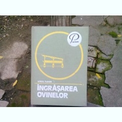 INGRASAREA OVINELOR - VIRGIL TUDOR