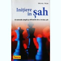 INITIERE IN SAH, MICHEL NOIR